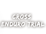 Cross Enduro Trial
